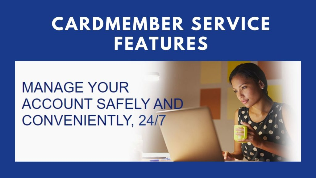 cardmember service features